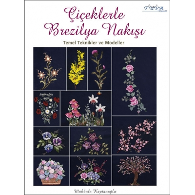BRAZILIAN EMBROIDERY WITH FLOWERS BOOK