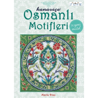 OTTOMAN INSPIRED CROSS STITCH MOTIFS BOOK