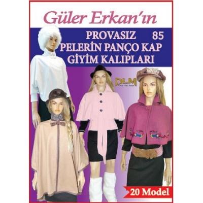 GULER ERKAN'S SEWING MAGAZINE 85th