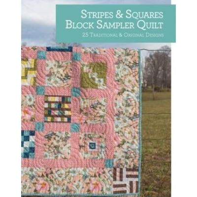 STRIPES&SQUARES; BLOCK SAMPLER QUILT BOOK