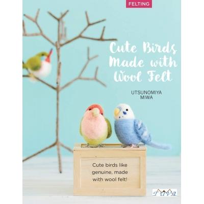 Cute Birds to Make with Needle Felting Kitabı