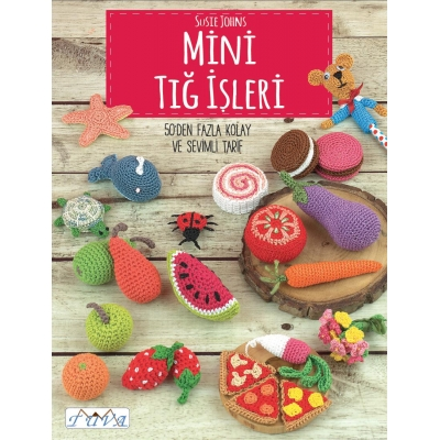 Tiny Trinkets to Crochet Book: More Than 50 Cute and Easy Crochet Trinkets