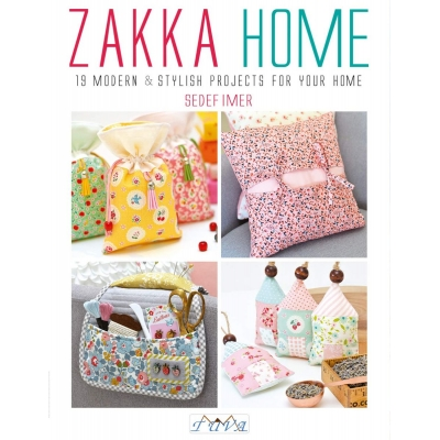 Zakka Home: 19 Modern & Stylish Projects For Your Home Patchwork Kitabı