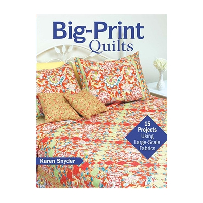 BIG-PRINT QUILTS BOOK